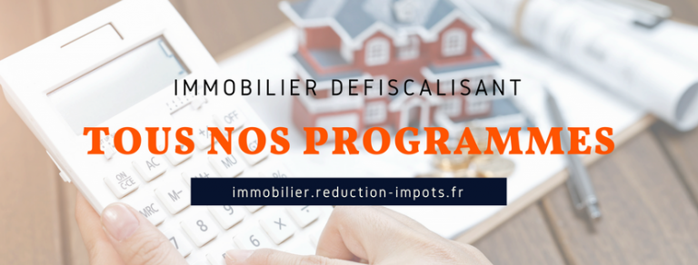 Immobilier défiscalisation 2018